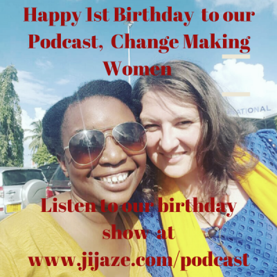 #43: Celebrating the first year of Change Making Women