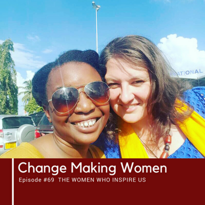 #69: The Women Who Inspire Us